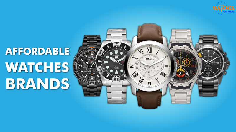Best Affordable Watch Brands in Indi