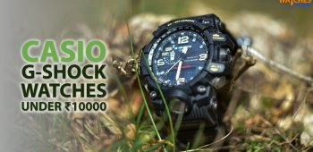Best G Shock Watch Under 10000 Rupees in India 2020