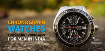 Best Chronograph Watch under 5000 Rupees in India 2020