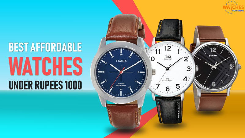 12 Best Mens Watches Under 1000 Rupees in India