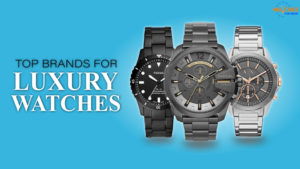 Top 10 Luxury Watch Brands in India You Should Know