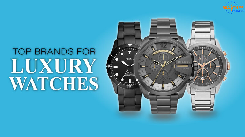 Top 10+ Luxury Watch Brands in India You Should Know